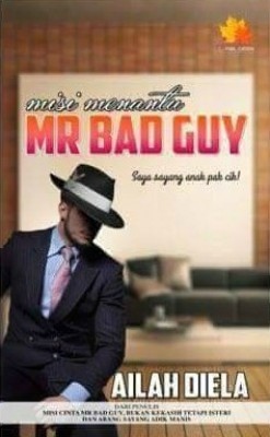 Misi Menantu Mr Bad Guy by Danisya Rahmat from  in  category
