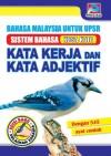 Bahasa Malaysia Untuk UPSR Kata Kerja Dan Kata Adjektif