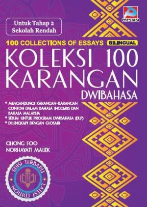Koleksi 100 Karangan Dwibahasa Untuk Tahap 2 Sekolah Rendah by Chong Foo, Norhayati Malek from  in  category