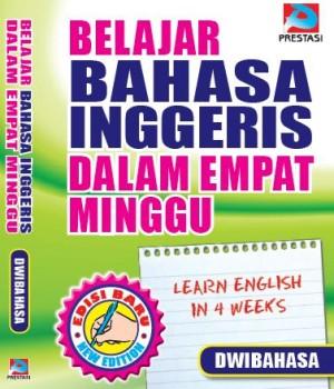 Belajar Bahasa Inggeris Dalam Empat Minggu Dwibahasa