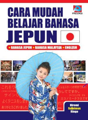 Cara Mudah Belajar Bahasa Jepun by Hiromi, Sulaiman, Ringo from Prestasi Publication Enterprise in Language & Dictionary category