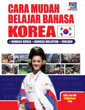 Cara Mudah Belajar Bahasa Korea by Kim Joo-Mi, Sulaiman, Yan from  in  category