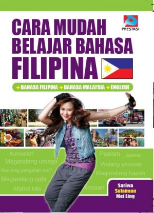 Cara Mudah Belajar Bahasa Filipina by Sariwa, Sulaiman, Mei Ling from Prestasi Publication Enterprise in Language & Dictionary category