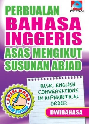 Perbualan Bahasa Inggeris Asas Mengikut Susunan Abjad Dwibahasa