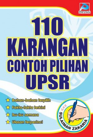 110 Karangan Contoh Pilihan UPSR by Sulaiman Zakaria from Prestasi Publication Enterprise in General Novel category