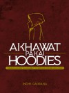 Akhawat Pakai Hoodies by Inche gabbana from  in  category