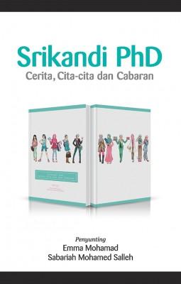 Srikandi PHD: Cerita, Cita-Cita dan Cabaran