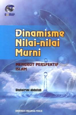 Dinamisme Nilai-Nilai Murni Menurut Perspektif Islam