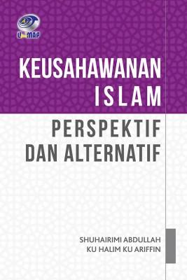 Keusahawanan Islam:Perspektif dan Alternatif