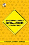 Sustainable Occupational Safety and Health at Workplace