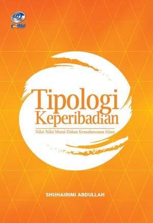 Tipologi Keperibadian: Nilai-Nilai Murni Dalam Keusahawan Islam