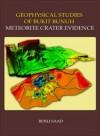 Geophysical Studies Of Bukit Bunuh Meteorite Crater Evidence