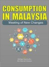 Consumption In Malaysia Meeting of New Changes