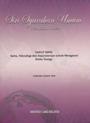 Saput Nipis: Sains, Teknologi dan Kejuruteraan untuk Mengatasi Krisis Tenaga by Cheong Kuan Yew from PENERBIT UNIVERSITI SAINS MALAYSIA in General Academics category