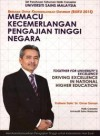 Memacu Kecemerlangan Pengajian Tinggi Negara; Together For Excellence Of The University (Buku) 2015: Driving Excellence In National Higher Education