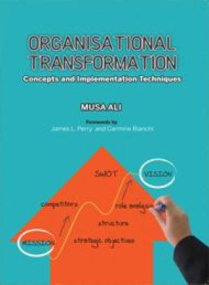Organisational Transformation Concepts and Implementation Techniques