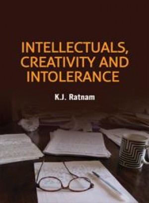Intellectuals, Creativitiy and Intolerance