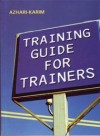 Training Guide for Trainers