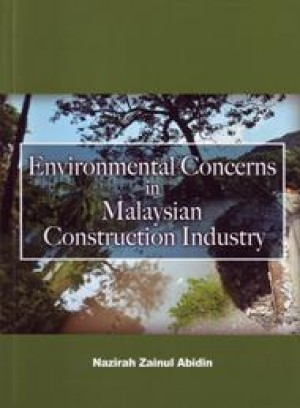 Environmental Concerns in Malaysian Construction Industry