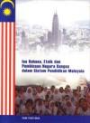 Isu Bahasa, Etnik dan Pembinaan Negara Bangsa Dalam Sistem Pendidikan Malaysia