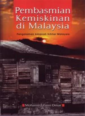 Pembasmian kemiskinan di Malaysia: Pengalaman Amanah Ikhtiar Malaysia by Mohamed Zaini Omar from PENERBIT UNIVERSITI SAINS MALAYSIA in Lifestyle category