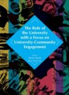 The Role of the University with a Focus on University-Community Engagement