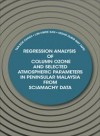Regression Analysis of Column Ozone and Selected Atmospheric Parameters in Peninsular Malaysia from SCIAMACHY Data