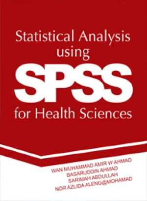 Statistical Analysis using SPSS for Health Sciences