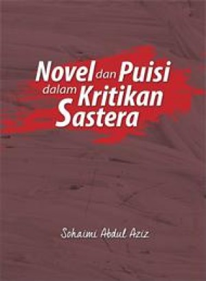 Novel dan Puisi dalam Kritikan Sastera by Sohaimi Abdul Aziz from  in  category