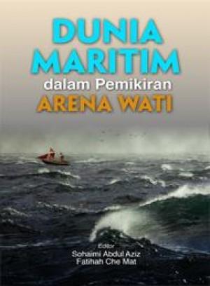 Dunia Maritim dalam Pemikiran Arena Wati
