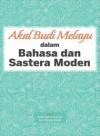 Akal Budi Melayu dalam Bahasa dan Sastera Moden