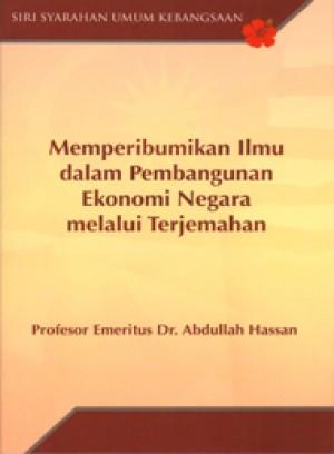 Memperibumikan Ilmu dalam Pembangunan Ekonomi Negara Melalui Terjemahan