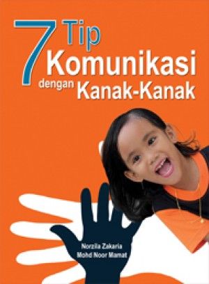7 Tip Komunikasi dengan Kanak-Kanak by Norzila Zakaria from  in  category