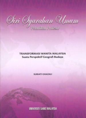 Transformasi Wanita Malaysia: Suatu Perspektif Geografi Budaya