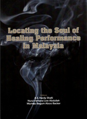Locating the Soul of Healing Performance in Malaysia
