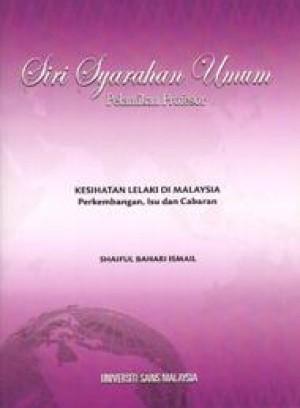 Kesihatan Lelaki di Malaysia: Perkembangan, Isu dan Cabaran