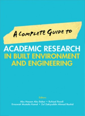 A Complete Guide to Academic Research In Built Environment and Engineering