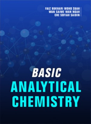 Basic Analytical Chemistry by Faiz Bukhari Mohd Suah, Wan Saime Wan Ngah, Che Sofiah Saidin from  in  category