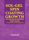 Sol-Gel Spin Coating Growth of Gallium Nitride Thin Films: A Simple, Safe, and Cheap Approach