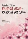 Koleksi Idiom Bahasa Cina-Bahasa Melayu