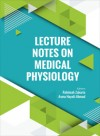 Lecture Notes on Medical Physiology