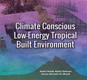 Climate Conscious Low-Energy Tropical Built Environment