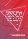 Geophysical Approaches in Geological Structure Assessment