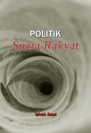 Politik Suara Rakyat by Ishak Saat from  in  category