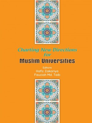 Charting New Directions for Muslim Universities