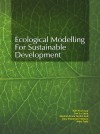 Ecological Modelling for Sustainable Development