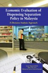 Economic Evaluation of Dispensing Separation Policy in Malaysia
