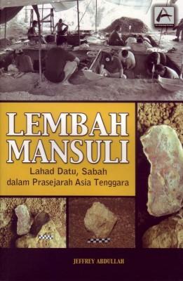 Lembah Mansuli, Lahad Datu, Sabah dalam Prasejarah Asia Tenggara