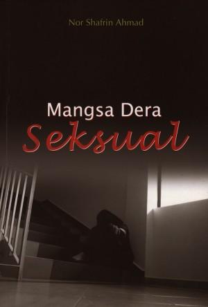 Mangsa Dera Seksual by Nor Shafrin Ahmad from PENERBIT UNIVERSITI SAINS MALAYSIA in General Academics category