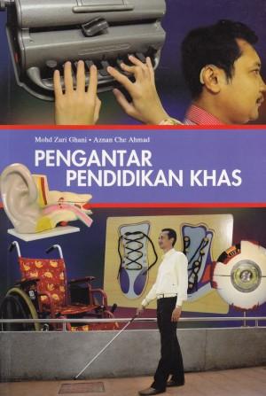 Pengantar Pendidikan Khas by Mohd Zuri Ghani, Aznan Che Ahmad from PENERBIT UNIVERSITI SAINS MALAYSIA in General Academics category